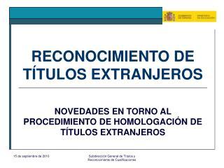 RECONOCIMIENTO DE TÍTULOS EXTRANJEROS