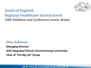 South of England  Regional Healthcare Science Event UWE Exhibition and Conference Centre, Bristol