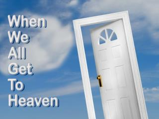Jesus has a home for you in heaven