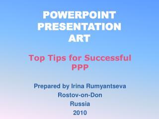 POWERPOINT PRESENTATION ART