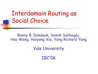 Interdomain Routing as   Social Choice