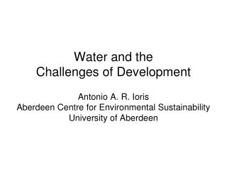 Water and the  Challenges of Development