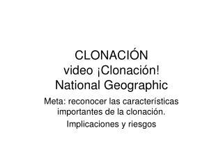 CLONACIÓN video ¡Clonación! National Geographic