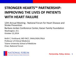 Stronger Hearts™ Partnership: Improving the lives of patients with heart failure