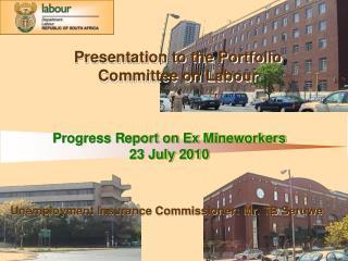 Progress Report on Ex Mineworkers 23 July 2010