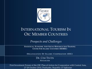 International Tourism In  Oic  Member Countries