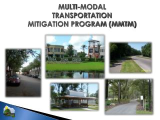 MULTI-MODAL  TRANSPORTATION  MITIGATION PROGRAM (MMTM)