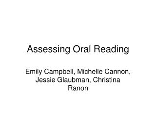Assessing Oral Reading