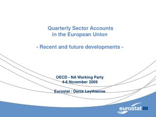 A joint Eurostat � ECB project