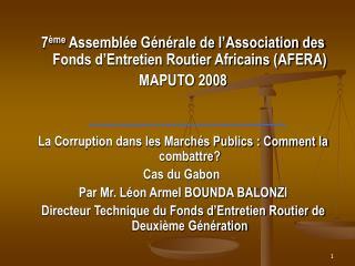 7 ème  Assemblée Générale de l'Association des Fonds d'Entretien Routier Africains (AFERA)