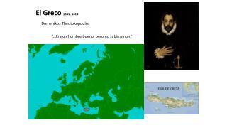 El Greco  1541- 1614