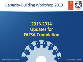 2013-2014 Updates for  FAFSA Completion
