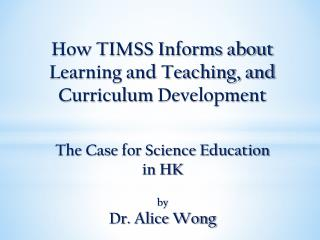 The Current Situation of Science Education  in  Hong Kong