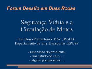 Forum Desafio em Duas Rodas