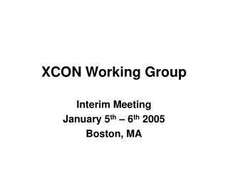 XCON Working Group