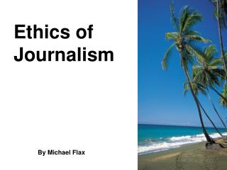 Ethics of Journalism