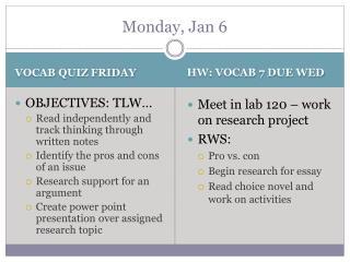 Monday, Jan 6