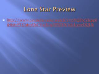 Lone Star Preview