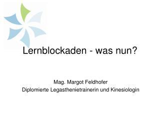 Lernblockaden - was nun?