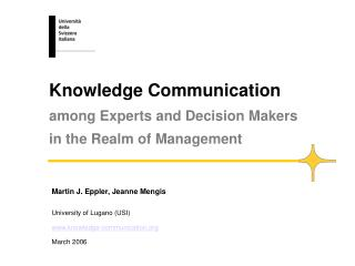 Knowledge Communication among Experts and Decision Makers                    in the Realm of Management