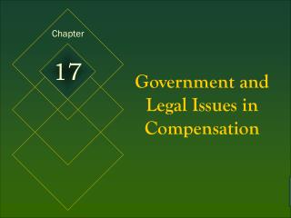 Government and Legal Issues in Compensation