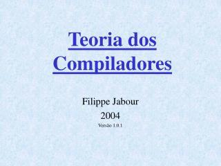 Teoria dos Compiladores