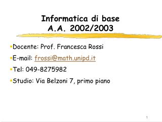 Informatica di base  A.A. 2002/2003