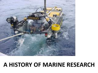 A HISTORY OF MARINE RESEARCH