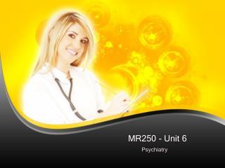 MR250 - Unit 6
