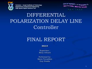 DIFFERENTIAL POLARIZATION DELAY LINE Controller FINAL REPORT