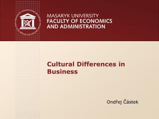 Cultural D ifferences  in Business