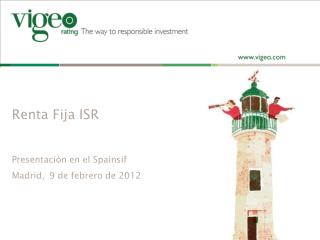 Renta Fija ISR Presentación en el Spainsif  Madrid, 9 de febrero de 2012