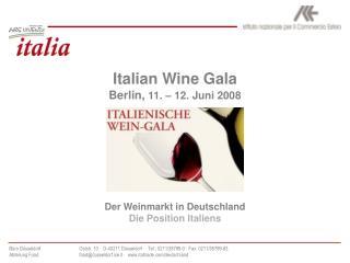 Italian Wine Gala Berlin,  11. – 12. Juni 2008