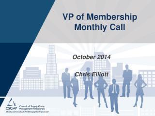VP of Membership Monthly Call