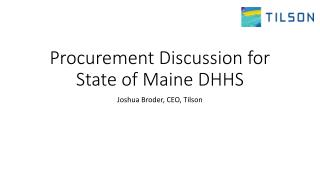Procurement Discussion for State of Maine DHHS