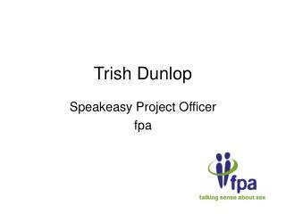 Trish Dunlop