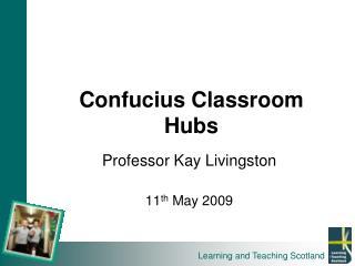 Confucius Classroom Hubs
