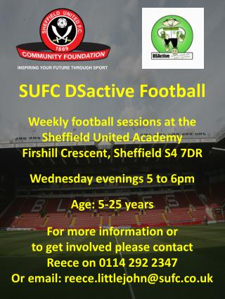 SUFC DSactive Football Weekly football sessions at the Sheffield United Academy