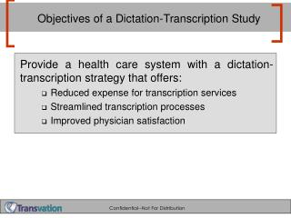 Objectives of a Dictation-Transcription Study