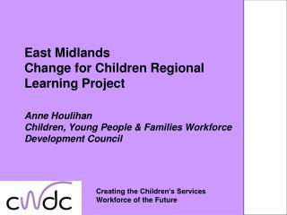 Creating the Children�s Services  Workforce of the Future