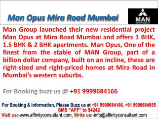 Man Opus Apartment @09999684166 mira road mumbai