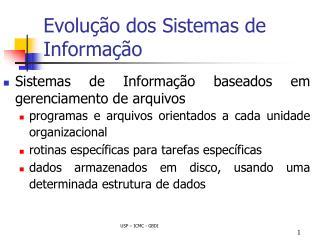Evolu��o dos Sistemas de Informa��o