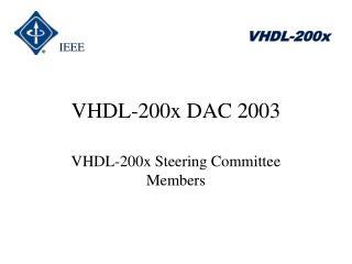 VHDL-200x DAC 2003