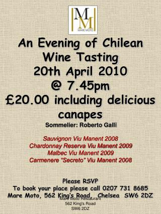 An Evening of Chilean Wine Tasting   20th April 2010  @ 7.45pm