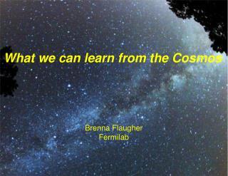 Brenna Flaugher Fermilab