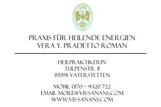 Praxis für Heilende Energien Vera Y. Pradetto Roman Heilpraktikerin