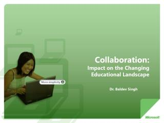 Collaboration:  Impact on the Changing Educational Landscape