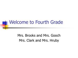 Welcome to Fourth Grade