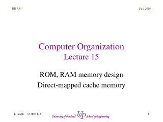 Computer Organization Lecture 15