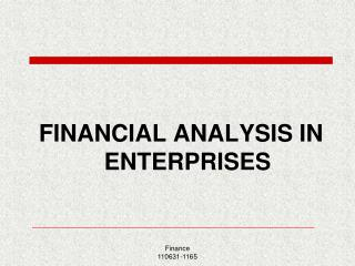 FINANCIAL ANALYSIS IN ENTERPRISES